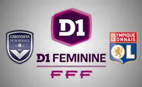 D1 féminine : Bordeaux-Lyon